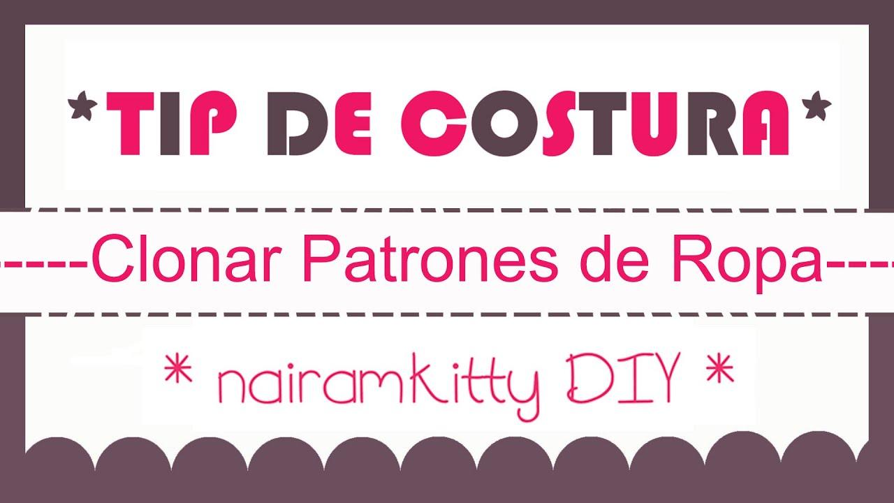 COMO CLONAR ROPA O SACAR EL PATRON DE UNA PRENDA HOW TO CLONE YOUR ...