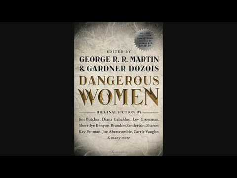 Dangerous Women ✦ Audiobook George R R Martin ✦ Part 1 of 4
