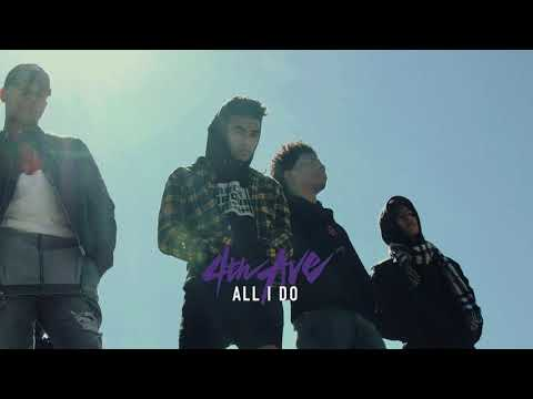 4th Ave - All I Do (Audio Only)
