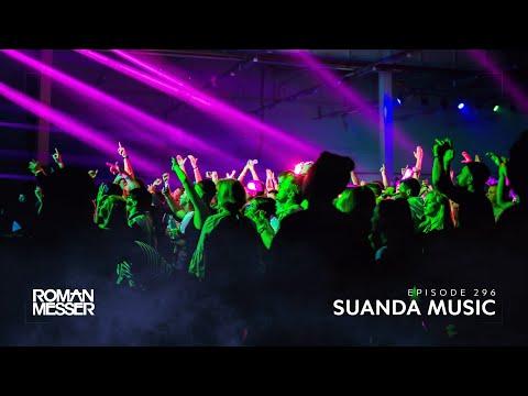 Roman Messer - Suanda Music 296 [#SUANDA]