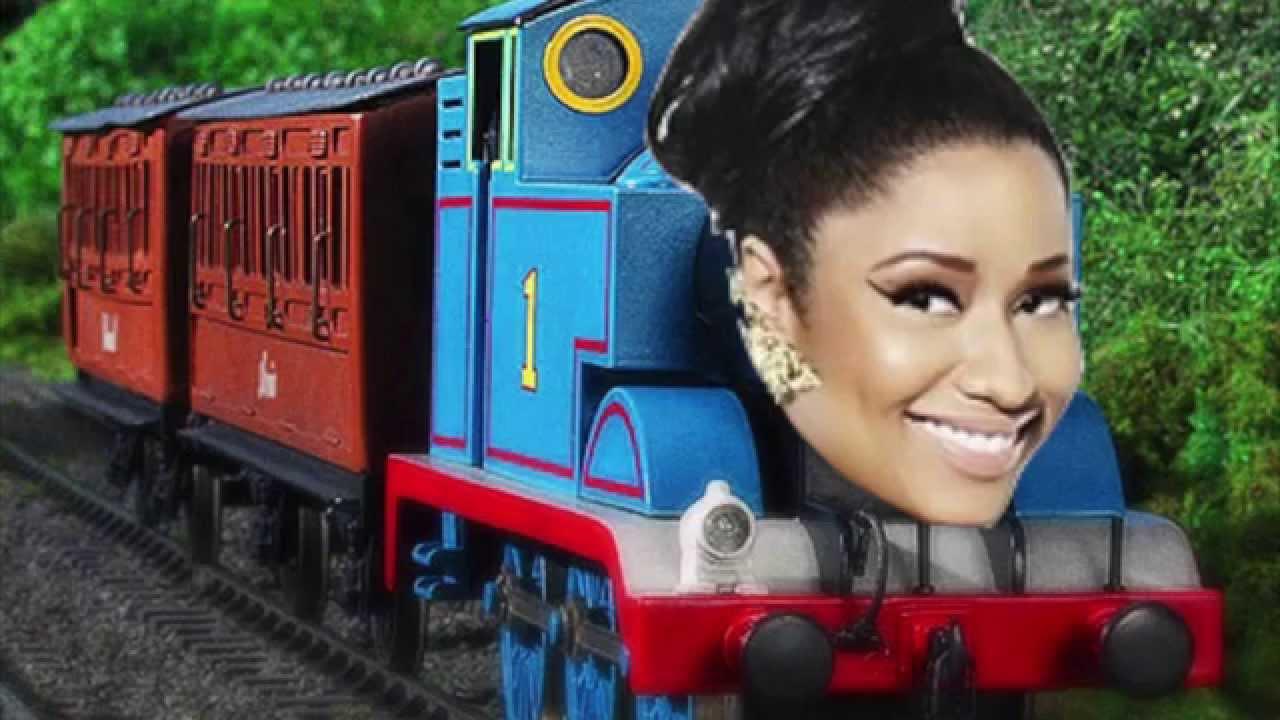 Thomas the Tank Engine Theme Song - Nicki Minaj Dance (Ass) Remix/Mashup