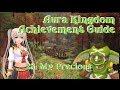 Aura Kingdom Achievement Guide #28: My Precious