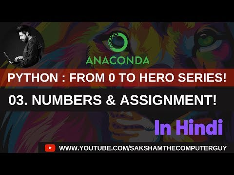 Python Tutorial in hindi : Numbers & assignment thumbnail