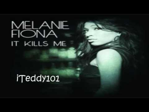 Melanie Fiona - It Kills Me [MP3/Download Link] + Full Lyrics