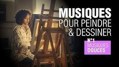 Musique pour peindre & dessiner : #1 Musiques douces