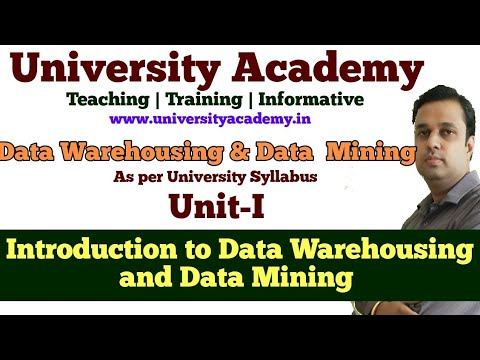 L1: Data Warehousing and Data Mining |Introduction to Warehousing| What is  Mining| Tutorial in Hindi