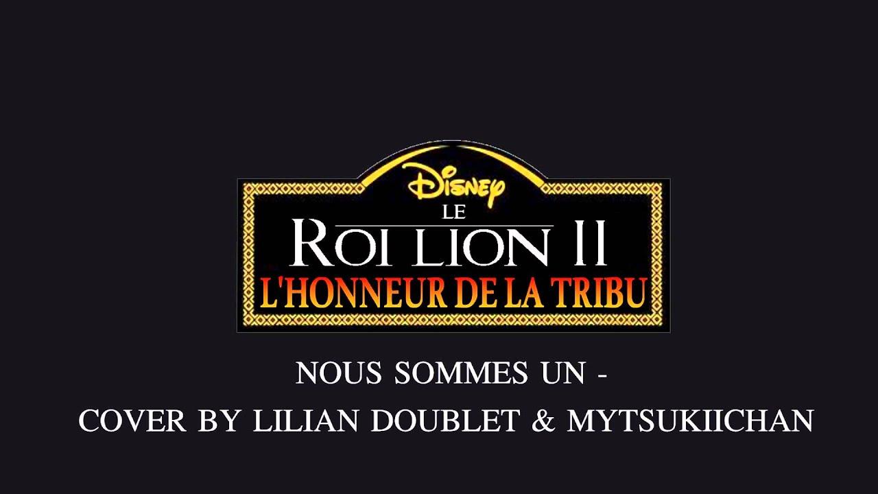 Download Le Roi Lion 2 - L'Honneur De La Tribu Fandub Complet - Nous Sommes Un