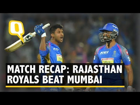 IPL 2018 | Recap: Rajasthan Royals clinch a thriller against Mumbai Indians | The Quint