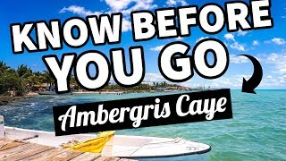 10 Things to Know Before You Vacation to Ambergris Caye, Belize