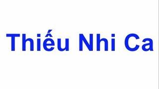 Thieu Nhi Ca