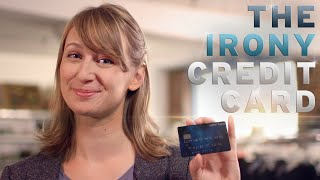 The New Credit Card For Buying Ironic Junk