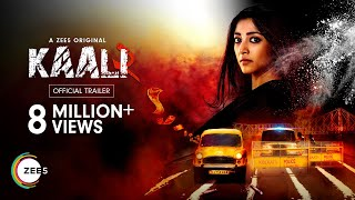 Kaali – Season 2 | Official Trailer (Hindi) | A ZEE5 Original | Premieres 29th May on ZEE5
