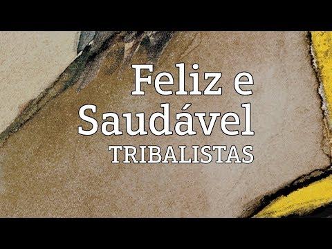 Feliz e Saudável - Tribalistas (lyric video)