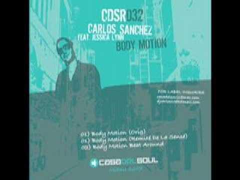 "Carlos Sanchez ft. Jessica Lynn""Body Motion"""