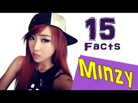 15 Fascinating FACTS ABOUT MINZY [2NE1]