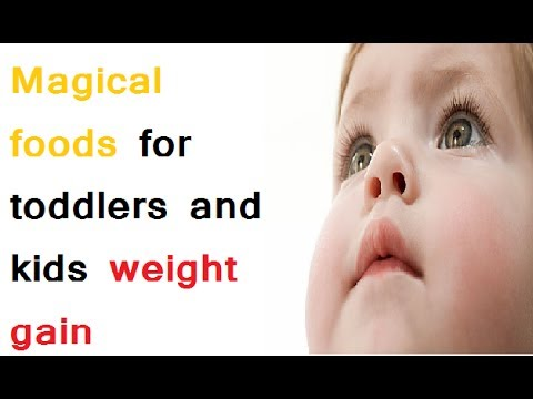 Magical foods to help your child gain weight in English | Weight gain food