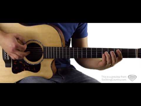 Country Must Be Country Wide Brantley Gilbert Guitar Lesson and Tutorial