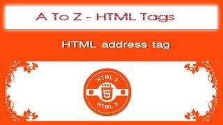 A To Z HTML Tags | html address tag tutorial