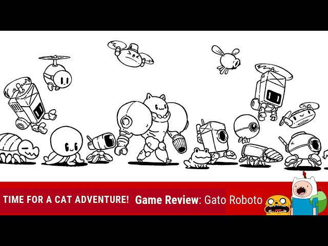 Indie Game Review: Gato Roboto - It's ADVENTURE TIME!! CAT EDITION!