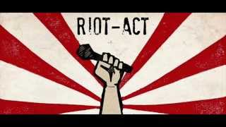 Riot-Act. - Aint Gonna Stop (Lyrics)