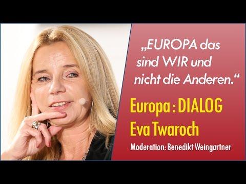 Europa : DIALOG mit Eva Twaroch