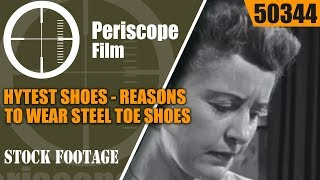 HYTEST SHOES   REASONS TO WEAR STEEL TOE SHOES 50344