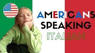 Americans Speaking Italian    GINEVRA IORIO