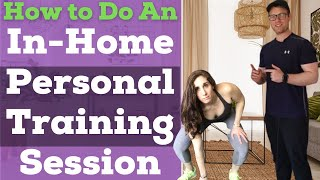 Personal Training Session Example | Training Clients In Their Own Homes