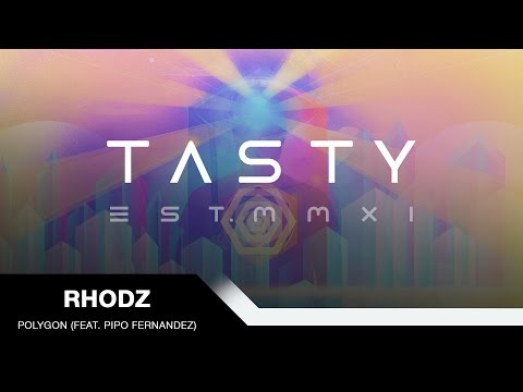 Rhodz - Polygon (feat. Pipo Fernandez) [Tasty Release]
