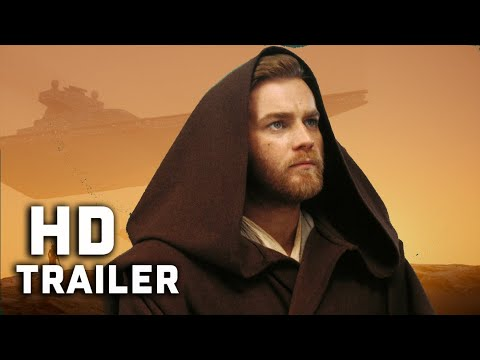 OBI-WAN KENOBI Trailer Concept (2020)   Star Wars Mashup