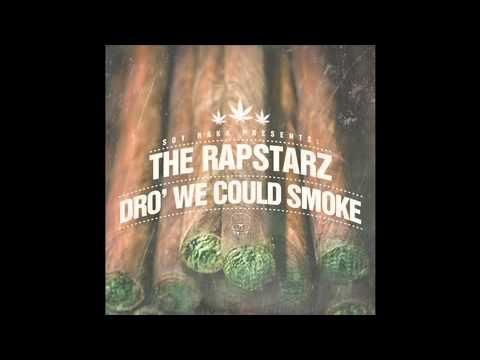 The Rapstarz - Dro We Can Smoke (Prod. By Hawk Beatz)