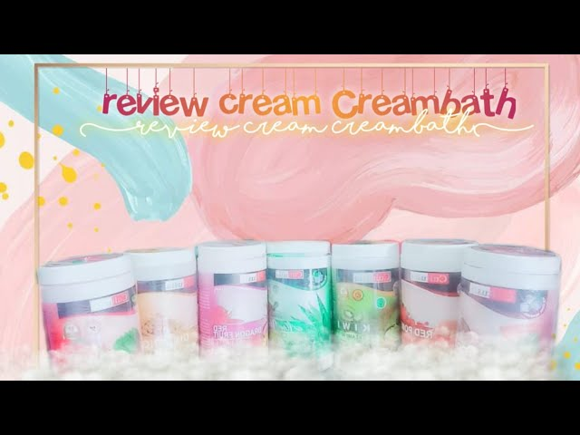 Review Cream Creambath Cultusia Dan Macam Macam Manfaatnya Youtube