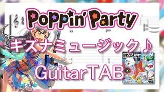 【TAB】キズナミュージック♪ - Poppin'Party【Bang Dream!】