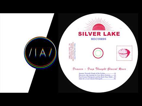 Dravier - Discovery (The Ancient Ice Cave River System) [Silver Lake]