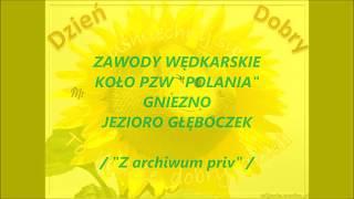 """Zawody PZW """"Polania""""Gniezno.../Wspomnienia lat 1974-1994/"""