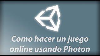 Unity 5 - Como crear un juego online con Photon Network #1
