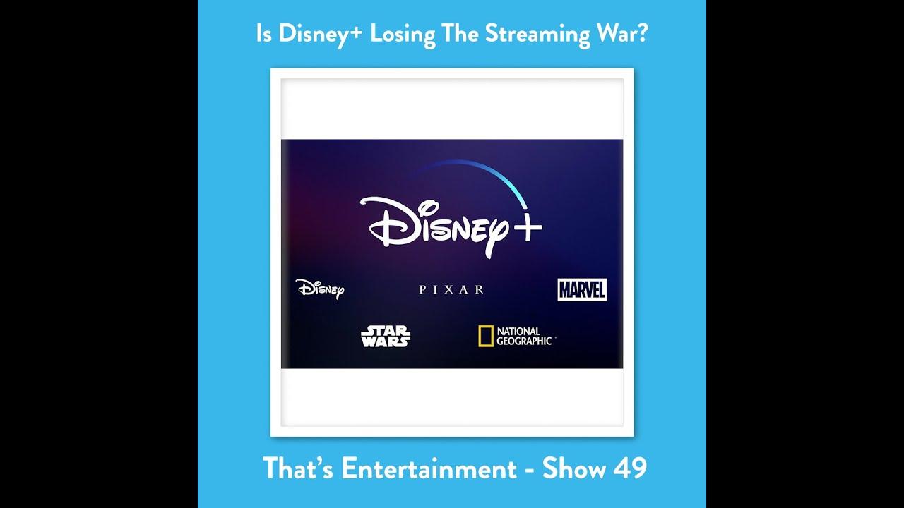 Is Disney+ Losing The Streaming War?
