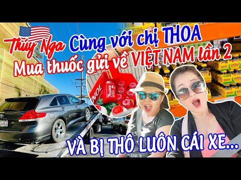 gửi hàng đi mỹ - Cùng chị Thoa mua thuốc gửi về Việt Nam lần 2 và bị thô luôn cái xe…