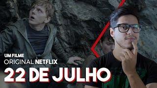 22 DE JULHO (Filme Netflix) Crítica Café Nerd