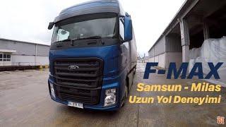 Gambar cover Samsun - Milas / Uzun Yolda F-Max / Yakıt - Konfor - Performans Nasıl ?