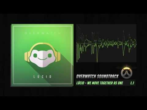 Overwatch Soundtrack: Lúcio – We Move Together As One (HQ/DL)
