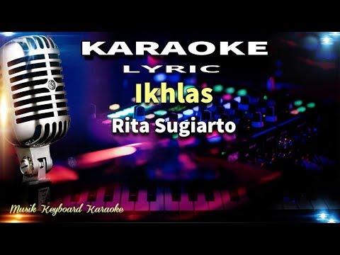 Rita Sugiarto - Ikhlas Karaoke Tanpa Vokal