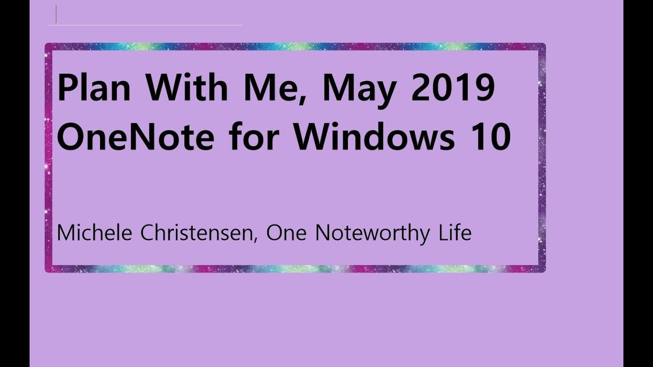 OneNote – One Noteworthy Life