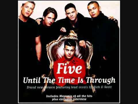 Five - Until The Time is Through
