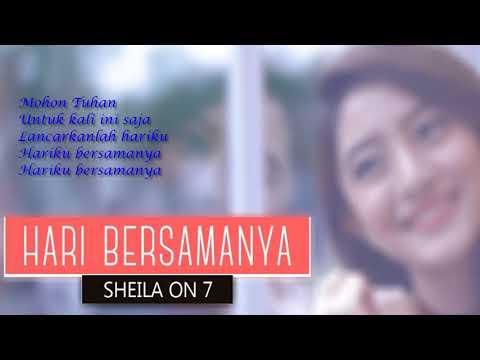 Sheila On 7   Hari Bersamanya Lirik Video