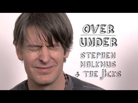 Stephen Malkmus & The Jicks - Over/Under