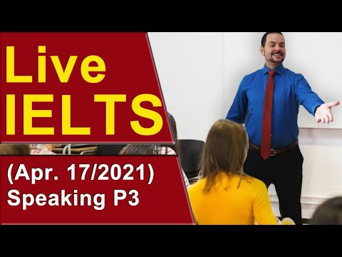 IELTS Live - Speaking Part 3 - Strong Band 9