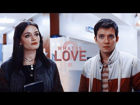 Otis & Maeve | What Is Love? (+S2)