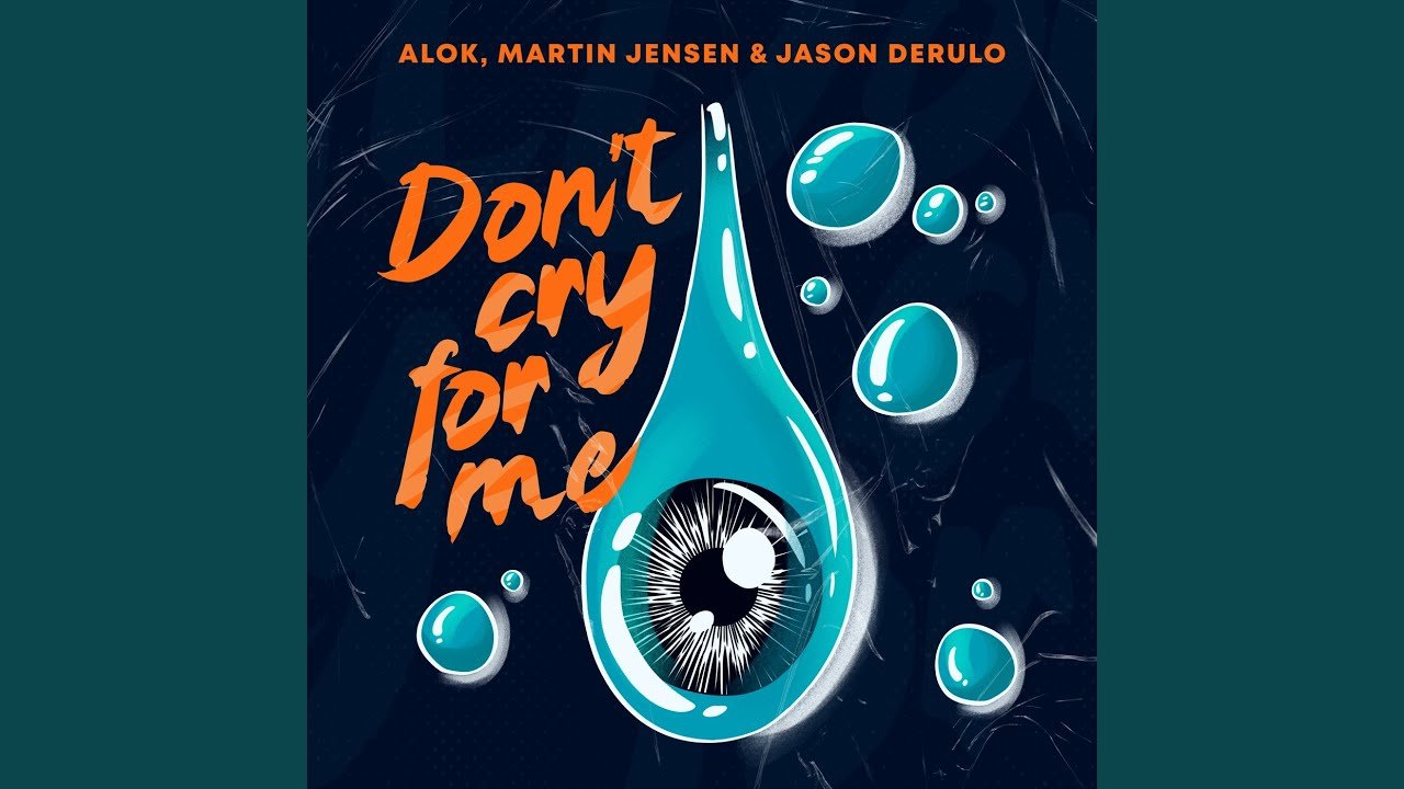Alok · Martin Jensen · Jason Derulo - Don't Cry For Me