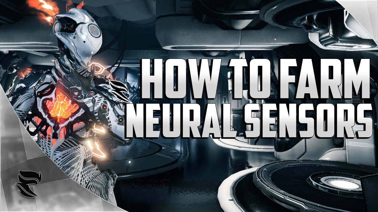 Neural Sensors Farming : Warframe - reddit